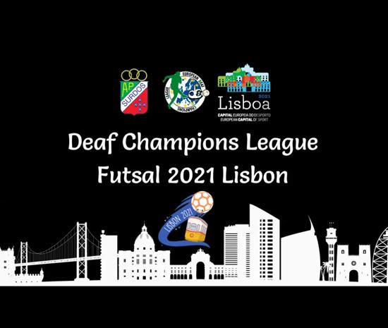 Deaf Champions League Futsal 2021 Lisbon