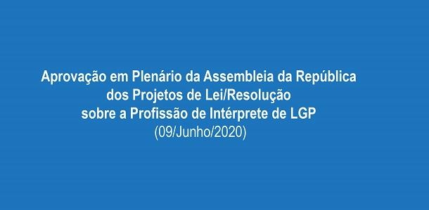 Aprovação em Plenário da Assembleia da República dos Projetos de Lei